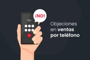 objeciones en ventas por teléfono